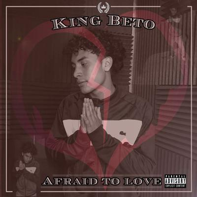 Cover art for KingBeto - Afraid To Love