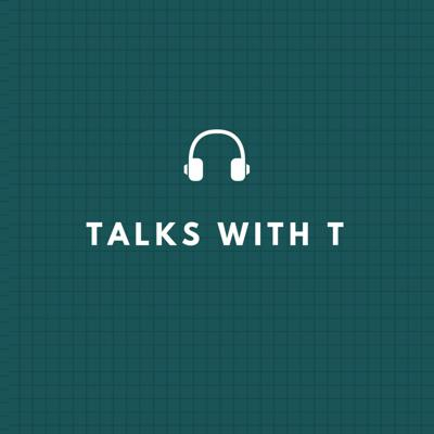 Cover art for TALKS WITH T EP. 101  UNIVERSITY LIFE