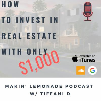 Cover art for Ep 5: How to Invest in Real Estate with Only $1,000