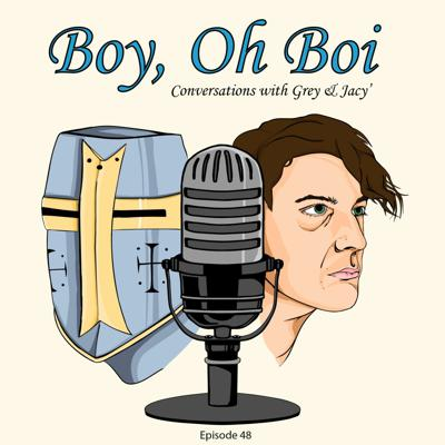 Boy, Oh Boi Podcast