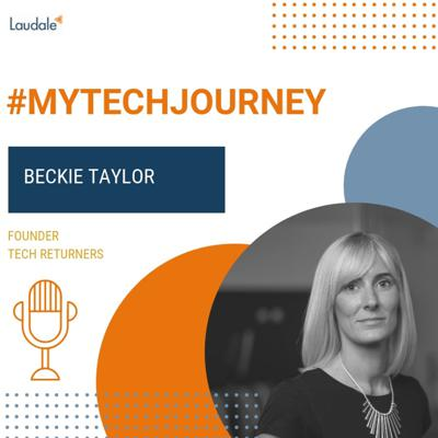 Cover art for #MyTechJourney Ep1: Beckie Taylor