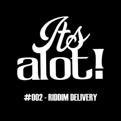 Cover art for #002 - Riddim Delivery