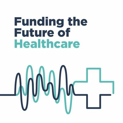 Cover art for Funding The Future of Healthcare -Ep. 5 w/ Collective Medical