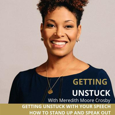 Cover art for Getting Unstuck with Your Speech