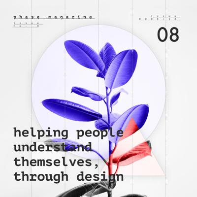 Cover art for Issue #8 – Helping People Understand Themselves, Through Design