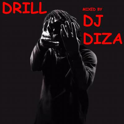 Cover art for DRILL mixed by DJ DIZA