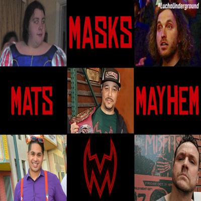 Cover art for Masks, Mats & Mayhem EP#114 - The End Of Lucha Underground? - 11-25-18