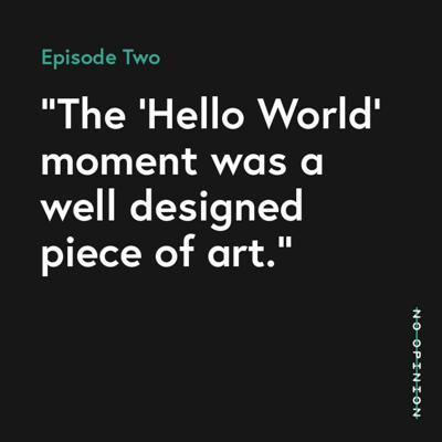 Cover art for 02 - The 'Hello World' moment was a well designed piece of art.