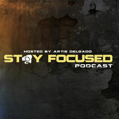 Cover art for STAY FOCUSED #9 - THE ART OF A PRE PRODUCTION MINDSET