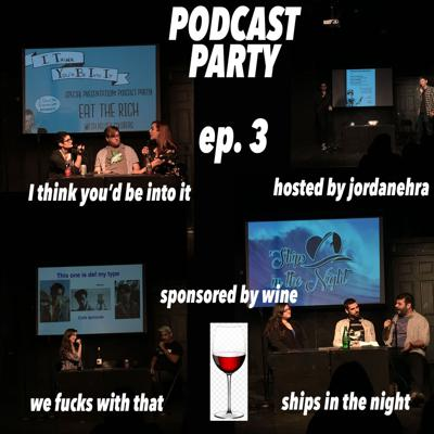 Podcast Party