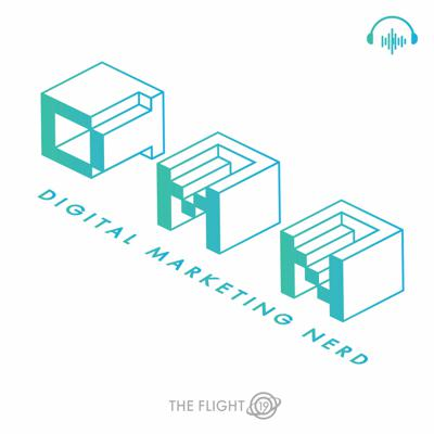 Digital Marketing Nerd Podcast