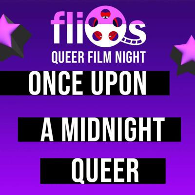 Cover art for FliQs Queer Film Night: Once Upon a Midnight Queer