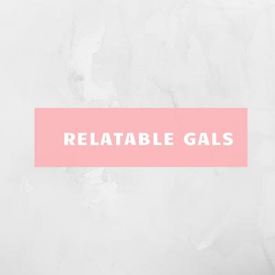 Cover art for Relatable Gals Episode 1: Get to Know Your Relatable Gals