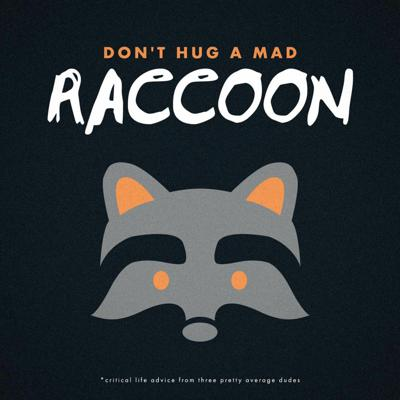 Cover art for Don't Hug A Mad Raccoon - Trailer
