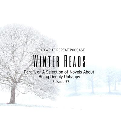 Cover art for Winter Reads Part 1, or A Selection of Novels About Being Deeply Unhappy-Ep.57