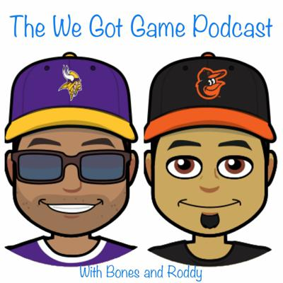 We Got Game Podcast - WGG Podcast