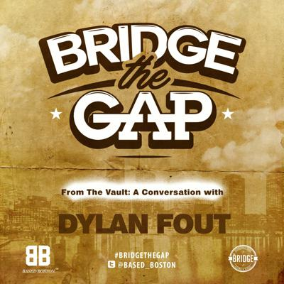 Cover art for Bridge The Gap-Episode From The Vault: Dylan Fout