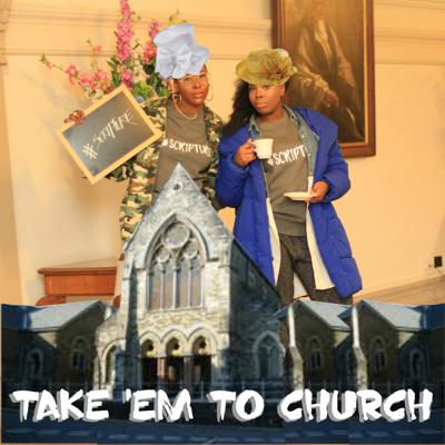 Cover art for Episode 16 - Take 'em to church