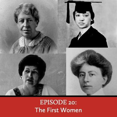 Cover art for Episode 20: The First Women