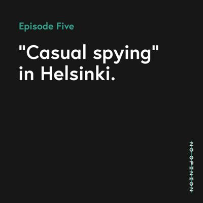 Cover art for 05 - Casual Spying in Helsinki
