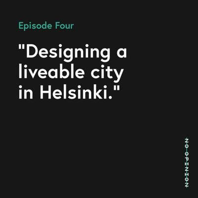 Cover art for 04 - Designing a liveable city in Helsinki