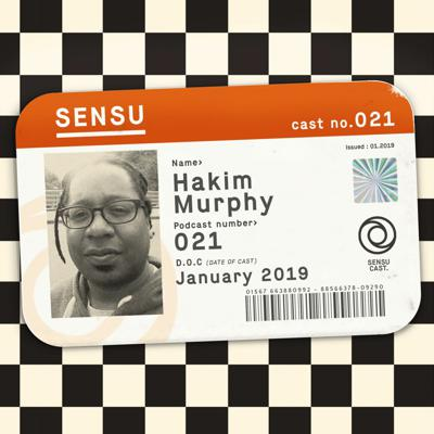 Cover art for SensuCast / 021 / Hakim Murphy