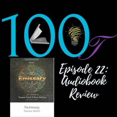 Cover art for 100Lit Ep. 22 - The Emissary by Rene DeFazio and Tamara Veitch