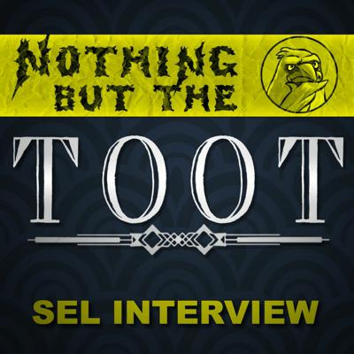 Cover art for Nothing But The Toot - Sel Interview