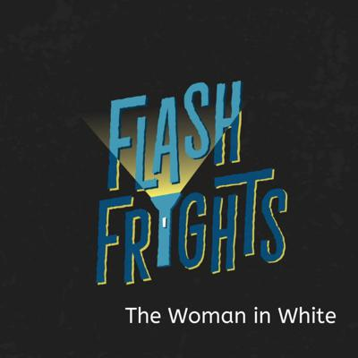 Cover art for Episode 7: The Woman in White