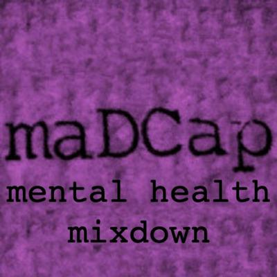 Cover art for Mental Health Mixdown | Know Yourself, Heal Yourself, Enjoy The Journey