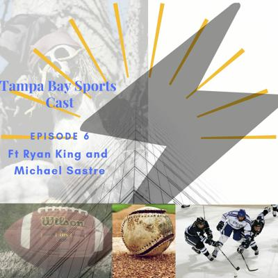 Cover art for EPISODE 6 TAMPA BAY SPORTS CAST