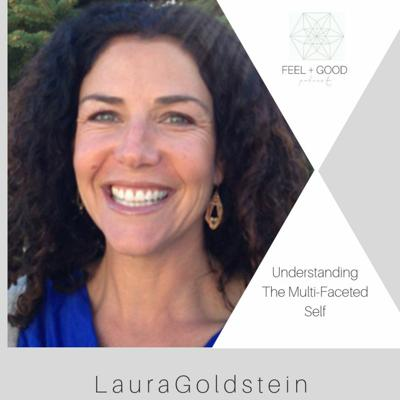 Cover art for Understanding the multifaceted self with Laura Goldstein