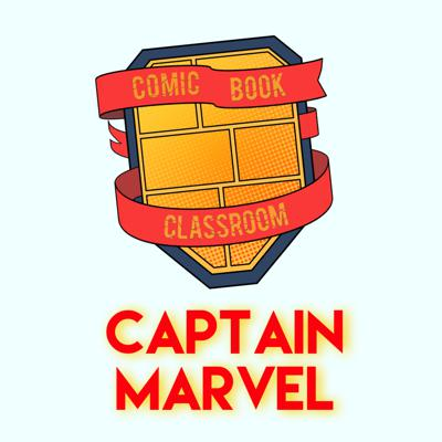 Cover art for Comic Book Classroom: Captain Marvel