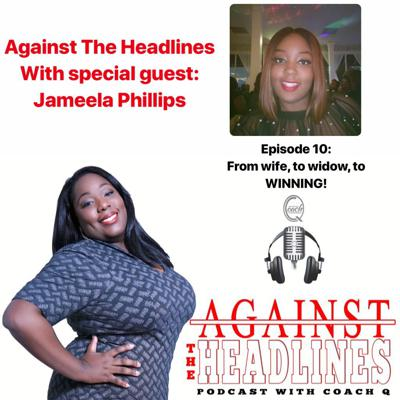 Against The Headlines With Coach Q