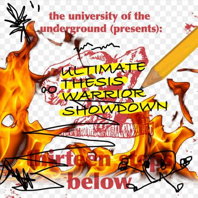 Cover art for 13 Steps Below – EPISODE 10 – Ultimate Thesis Warrior Showdown