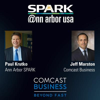 Cover art for Ann Arbor SPARK CEO Podcast: Jeff Marston, Comcast Business