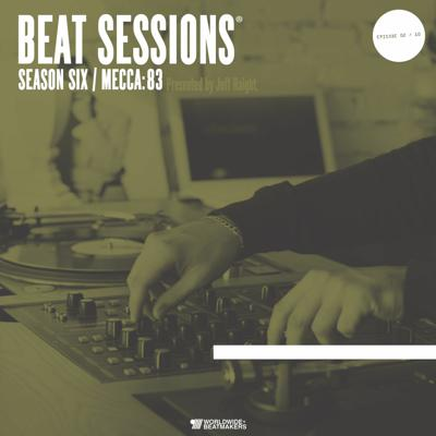 Cover art for Beat Sessions - Episode 02 Season 06 with Mecca:83