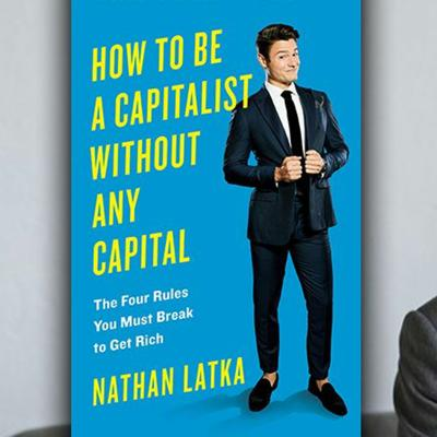 Cover art for Nathan Latka - How To Be a (Chiro)Capitalist