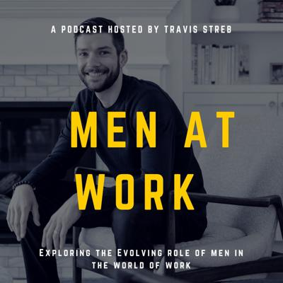 Men at Work Podcast