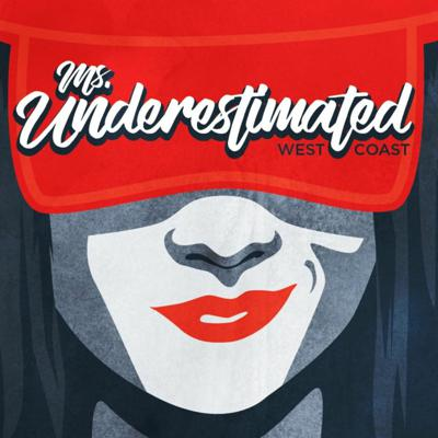 Ms Underestimated Podcast
