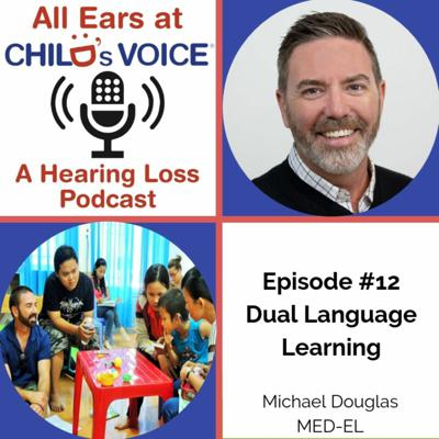 All Ears at Child's Voice: A Hearing Loss Podcast