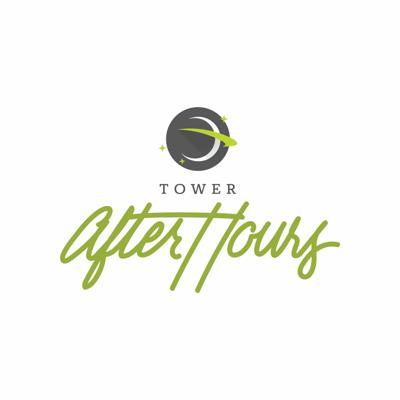 Tower After Hours - Internet Marketing Podcast