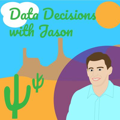 Cover art for Data Decisions with Jason Episode 1