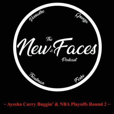 New Faces Podcast