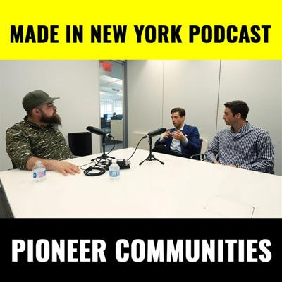 Cover art for Made in New York Podcast w/ Pioneer Communities