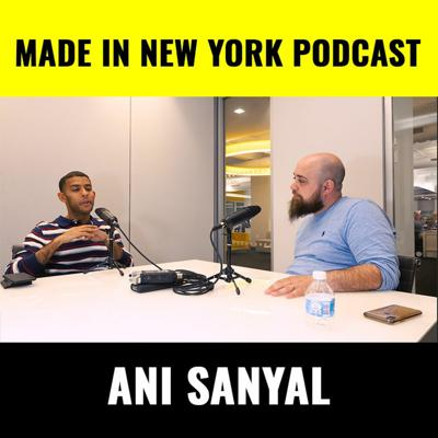 Cover art for Made in New York Podcast w/ Ani Sanyal
