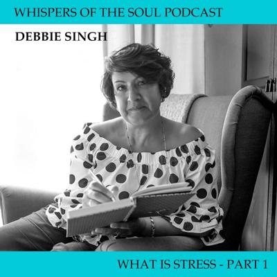 Cover art for WHISPERS OF THE SOUL - WHAT IS STRESS (PART 1)
