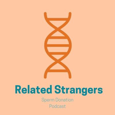 Cover art for Related Strangers Episode 1- The Donors