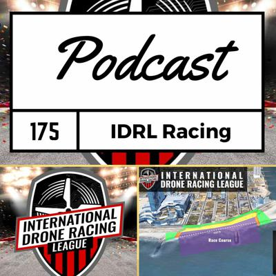 Cover art for FPV Podcast #175 - International Drone Racing League