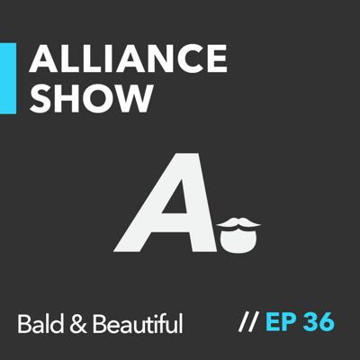 Cover art for The Bald and the Beautiful | Alliance Show